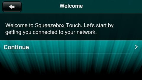 SqueezeboxTouch_WelcomeContinue.jpg